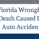 Florida wrongful death caused by auto accident