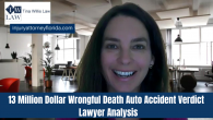 13 Million Dollar Florida Wrongful Death Auto Accident Verdict!